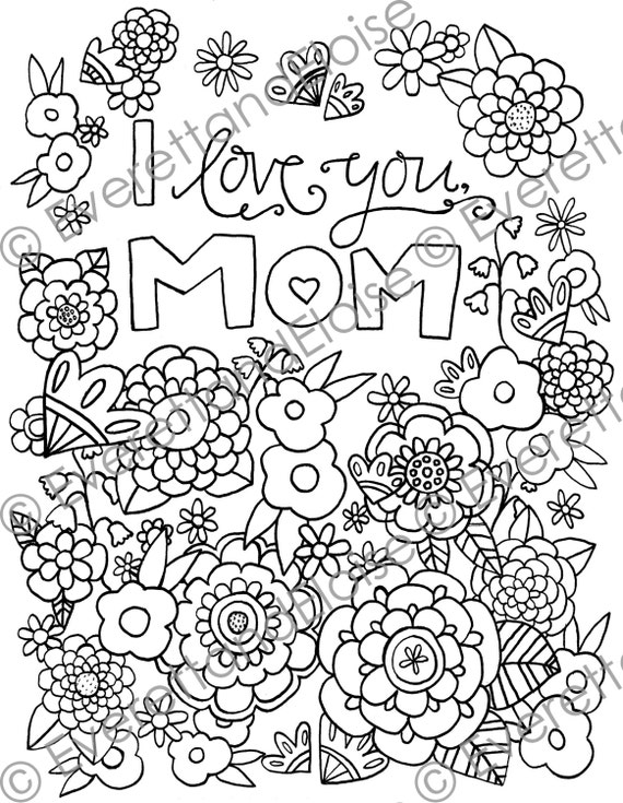 It's just a graphic of Inventive I Love My Mommy Coloring Pages