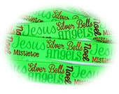 "SALE 20% OFF 3 Yards - 7/8"" Christmas Words Jesus Silver Bells Angels Mistletoe Noel on High Quality Acid Green Grosgrain Ribbon - USDR"