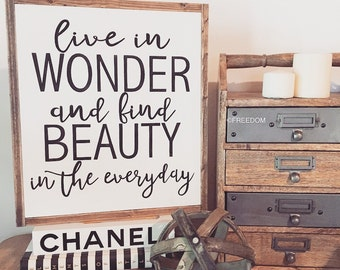 Live in Wonder and Find Beauty in the Everyday Farmhouse sign|Farmhouse|Handpainted, Inspirational, Fixer Upper Inspired, Gift, Rustic