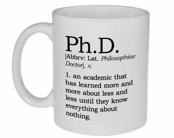 Ph. D. Definition 11oz Coffee or Tea Mug - Perfect Graduation gift