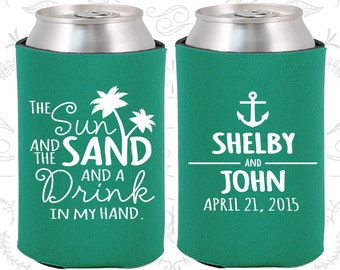 The Sun and the Sand and a Drink in my Hand, Wedding Gift, Anchor Wedding Favors, Nautical Wedding Favors, Beer Can Holders (233)