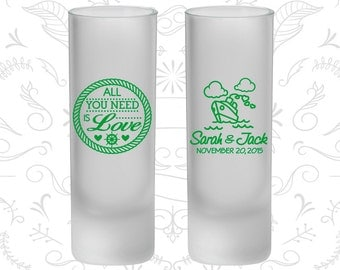 All you need is love, Frosted Tall Shot Glasses, Cruise Wedding, Nautical (529)