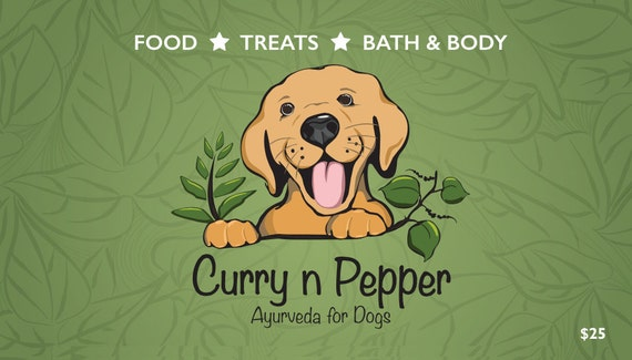Curry n Pepper Gift Card * Gift Certificate * Doggie Gift Card