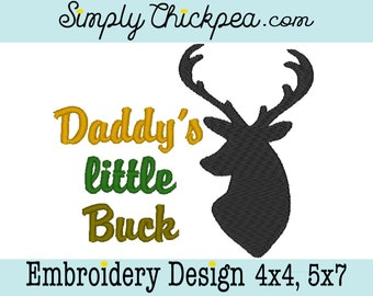 Embroidery Design - Daddy's Little Buck - Deer Hunter - Instant Download - Perfect for Boys - For 4x4 and 5x7 Hoops