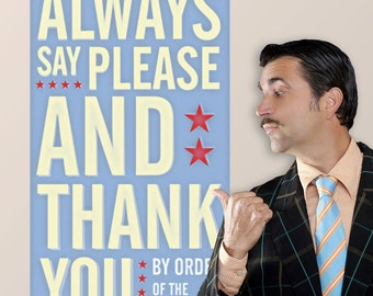 Say Please Thank You Management Wall Decal - #64613