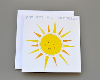 You are my sunshine Card - sunshine card for Anniversary - sunshine Valentine's Card- love card - couples card - card for kids