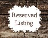 Reserved Listing for Heidi