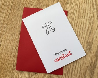 You Are My Constant - I love you - Pi Card - Math Geek