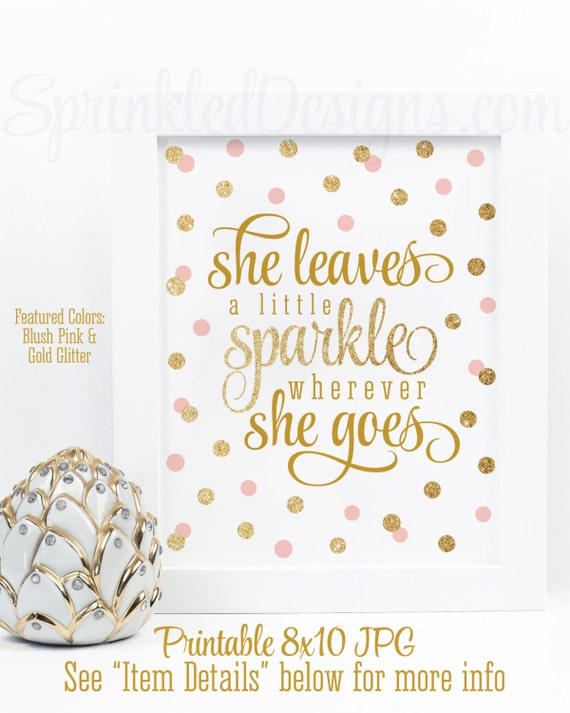She Leaves A Little Sparkle Wherever She Goes Blush Pink