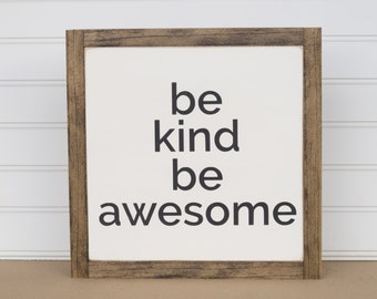 Be Kind Be Awesome, 12 X 12, Encouragement, Be Kind, Be Awesome