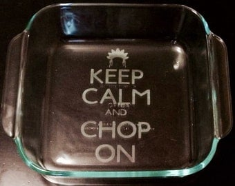 "Custom etched 8x8"" glass baking dish - ADD YOUR NAME, phrase, etc!"