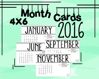 2016 Printable 4 x 6 Month Calendar Cards, perfect for Project Life!