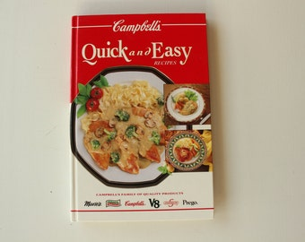 Campbell's Quick and Easy Recipes Cookbook, Vintage Cookbook, Copyright 1993, Hardbound, Campbell's Soup Company, Over 200 Color Photos