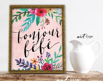 Bonjour Bebe Print Boho Watercolor INSTANT DOWNLOAD 8x10 Printable Baby Girl Shower Print, Girl Nursery Decor, Baby Print, French Quotes