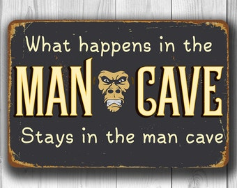 MAN CAVE SIGN, Cool Man Cave Sign, Classic Man Cave Sign, What happens in the Man Cave stays in the Man Cave man cave, Man Cave Decor
