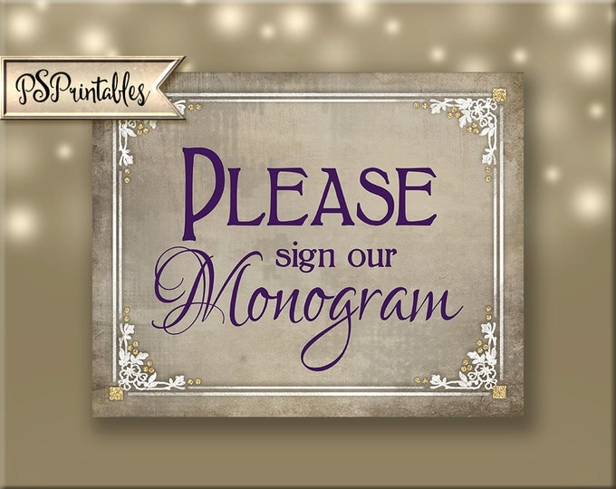 Sign our Monogram Printable Wedding Sign, DIY wedding signage, purple plum and white wedding Download - 4 sizes - Old Lace Collection