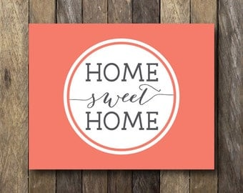 Printable Art - Instant Download - 11x14 Wall Art - Home Sweet Home - Printable Art Print