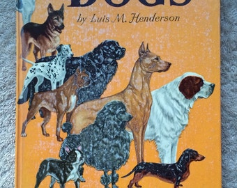 Vintage Maxton Book About Dogs 1950 Children's Book Dog Breeds Pictures Learning Educational