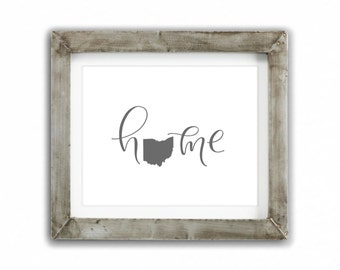 Print - Home, Ohio | Hand Lettered Calligraphy Home State, Cleveland, Akron, Columbus, United States of America, Home State, Realtor,