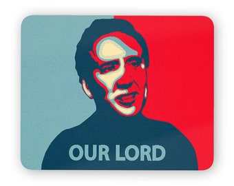 Nicolas Cage our lord - funny desk mouse pad, meme mouse pad, comptuer mouse pad, desk accessory mouse mat 3M076