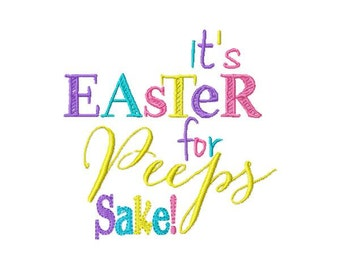 It's easter for peeps sake Machine Embroidery design