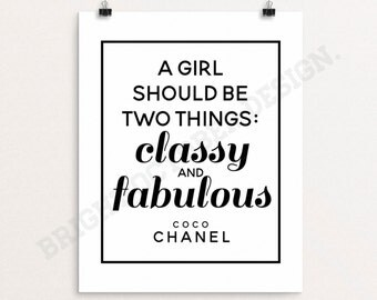 Printable Art, Coco Chanel Quote, A Girl Should Be Two Things: Classy & Fabulous, Digital Download, Modern Wall Art, Wall Decor