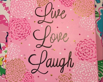 Hand-Painted Canvas Art, 10x10: Live Love Laugh