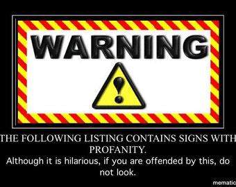 Funny @&?! Desk Sign for Bosses
