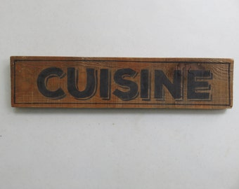 wood sign CUISINE  reclaimed wood pallet