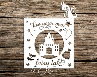 Commercial Use, Paper Cutting Template, Live Your Own, Fairytale, Papercut, Children's Nursery, Princess Papercut, Quote Papercut, Dragon,