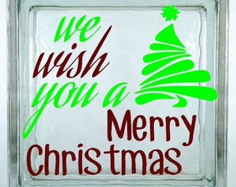 We Wish You A Merry Christmas Decal Sticker ~ Choose Decal Colors - No Background