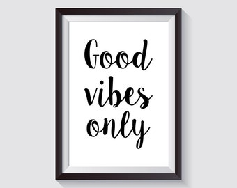 GOOD VIBES ONLY | Print suitable for framing | Scandinavian-style posters | Wall Art | Black and White Poster dimensions