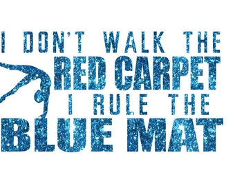 Rule the Blue Mat Gymnastics Iron On Decal