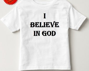I believe in god shirt tshirt top 2t 3t 4t 5t