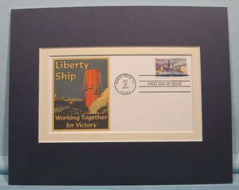 Honoring The Merchant Marine - The Liberty Ships of World War II & First Day Cover of its own stamp