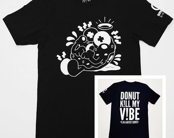 """Creature of Habit - """"Donut k!ll my v!be"""" Unsex t-shirt"""