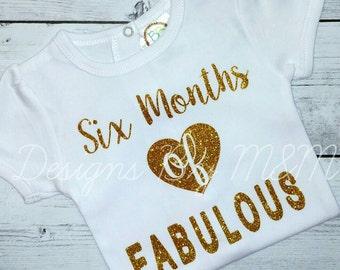 Six Months Of Fabulous Shirt, Six Months Of Fabulous Bodysuit, 6 Months Of Fabulous