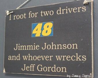 Jimmie Johnson versus Jeff Gordon Racing Drivers Sign