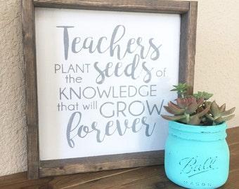 Teachers plant the seeds sign