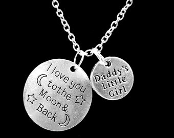 I Love You To The Moon And Back Daddy's Little Girl Daughter Daddy's Girl Gift Charm Necklace