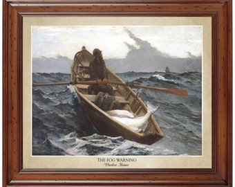 The Fog Warning by Winslow Homer; 16x20 print showing the painting's title and the artist's name