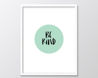 Mint Green Decor, Mint Nursery Decor, Be Kind Print, Mint Print, Mint Printable Art, Mint Wall Art, Mint Home Decor,