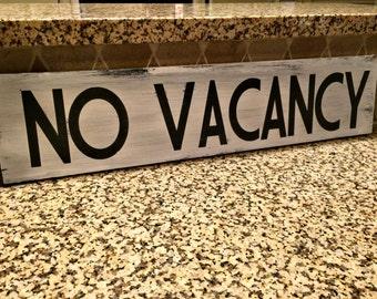 "No Vacancy. Fixer Upper. Rustic. Modern Farmhouse. Primitive. Chalk Paint. Distressed sign. Vintage/Antique Hotel/Motel Sign 24"""