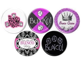 5 Bunco Pinback Buttons or Fridge Magnets, Bunko Party Button, Bunko Gift, Bunco Prize Pin, Bunco Game Night, Bunco Night - BB2531