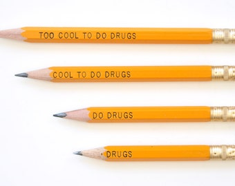 Cool To Do Drugs Pencils - Yellow (Pack of 10)