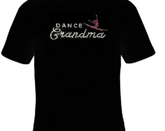 Dance Grandma Rhinestone Shirt, Grandma Sports Shirt, Women's Shirt, Spirit Shirt