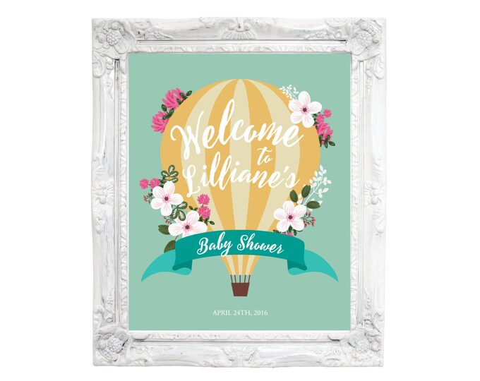 Baby Shower Welcome Sign / Hot Air Balloon Welcome Sign, Printable, Customized, DIY invitation / hot air ballon and flowers