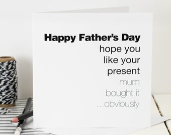 Funny Father's Day Card; 'Hope You Like Your Present'; Card For Dads; GC054