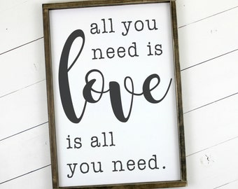 All you need is LOVE Framed Wood Sign Love Sign