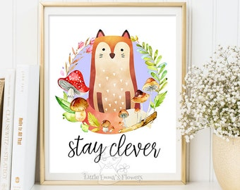 Nursery wall art print Stay clever Printable fox Wall art Decor fox illustration nursery decoration print Woodland Quotes fox print 142